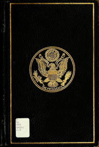 Allen County Public Library - A Compilation of the Messages and Papers of the Presidents Vol. 3