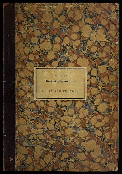 A Description of some Ancient Monuments in Lydia and Phyrgia - Front Cover (1842)