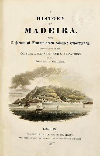 Aquatint & Lithography - A History of Madeira