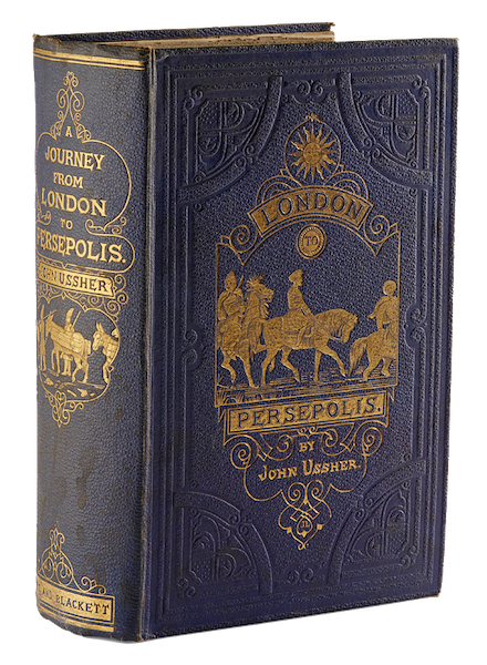 A Journey from London to Persepolis - Book Display (1865)