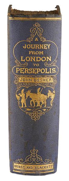 A Journey from London to Persepolis - Spine (1865)