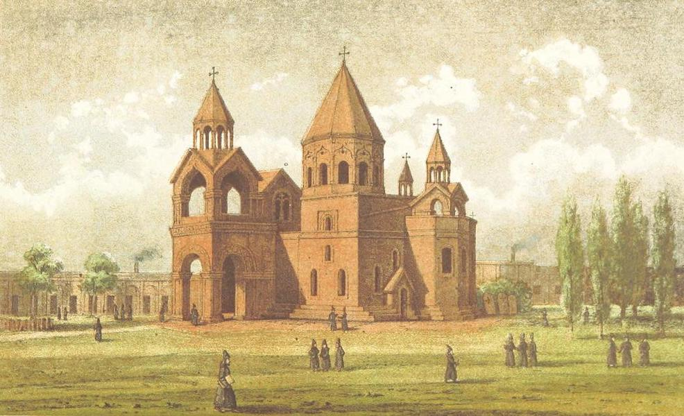 A Journey from London to Persepolis - Church of the Monastery of Etchmiadzin (1865)