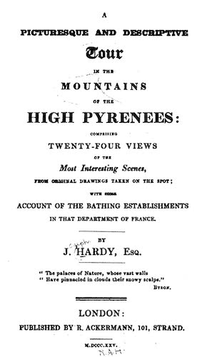 A Picturesque and Descriptive Tour in the Mountains of the High Pyrenees (1825)