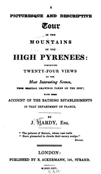 A Picturesque and Descriptive Tour in the Mountains of the High Pyrenees - Title Page (1825)