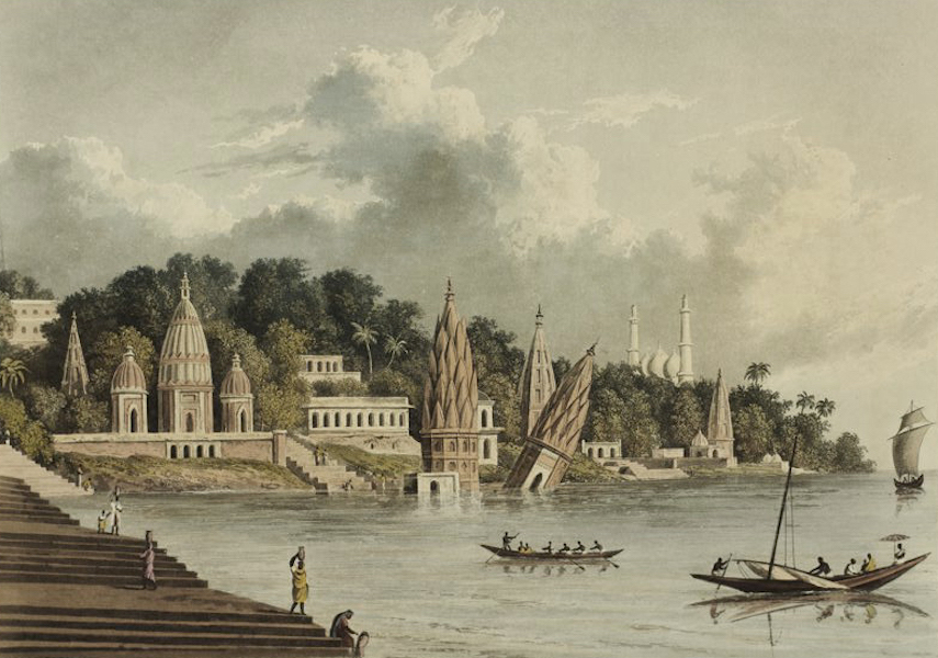A Picturesque Tour Along the Rivers Ganges and Jumna, in India - City of Benares from the Ganges (1824)