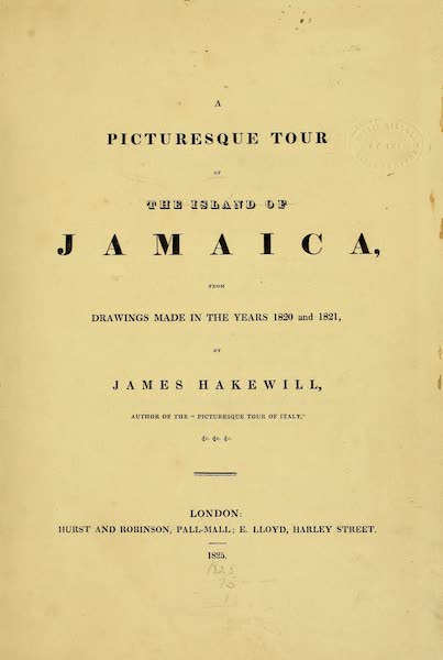 A Picturesque Tour of the Island of Jamaica - Title Page (1825)