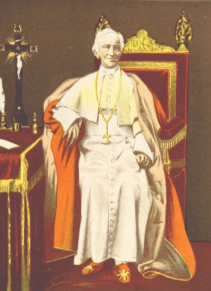 A Pilgrimage to Italy - His Holiness, Pope Leo XIII (1899)
