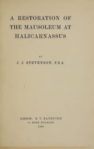 English - A Restoration of the Mausoleum at Halicarnassus