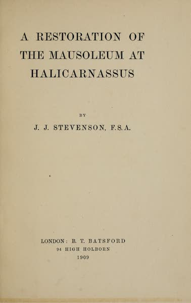 A Restoration of the Mausoleum at Halicarnassus - Title Page (1909)