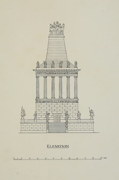A Restoration of the Mausoleum at Halicarnassus - Elevation of the Mausoleum of Halicarnassus (1909)