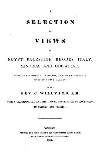 English - A Selection of Views in Egypt, Palestine, Rhodes, Italy, Minorca, and Gibraltar