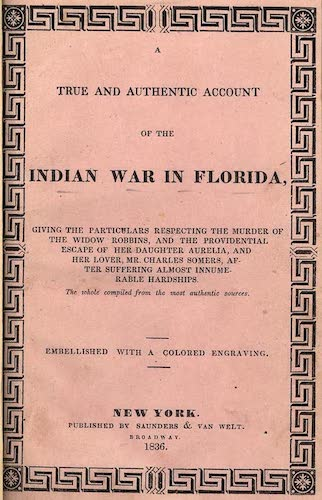 English - A True and Authentic Account of the Indian War in Florida