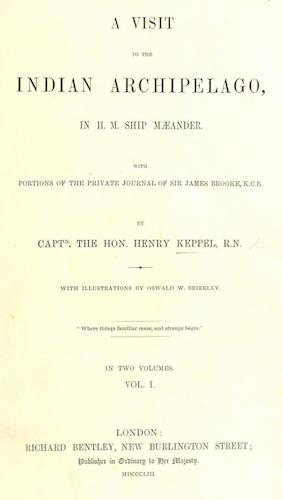 A Visit to the Indian Archipelago, in H.M.S. Maeander (1853)