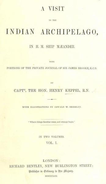 A Visit to the Indian Archipelago, in H.M.S. Maeander - Title Page - Volume I (1853)