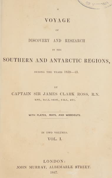 A Voyage of Discovery and Research in the Southern and Antarctic Regions Vol. 1 - Title Page (1847)