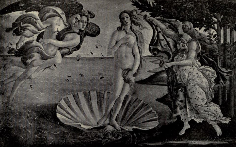A Wanderer in Florence - The Birth of Venus. Botticelli, in the Uffizi (1912)