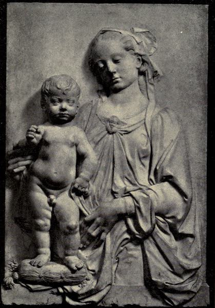 A Wanderer in Florence - Madonna and Child. Verrocchio, in the Bargello (1912)