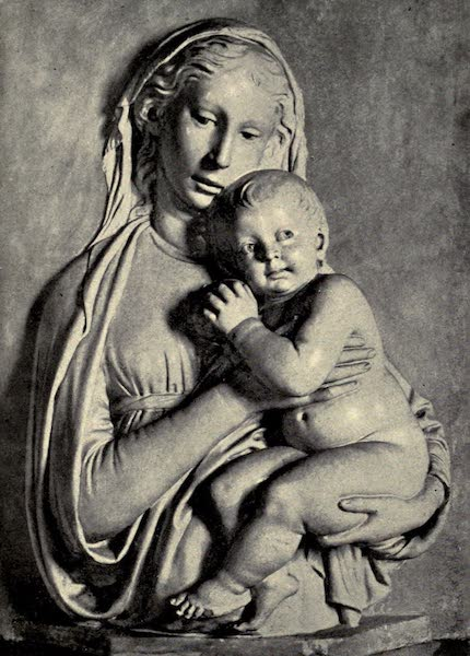 A Wanderer in Florence - Madonna and Child. Luca della Robbia, in the Bargello (1912)
