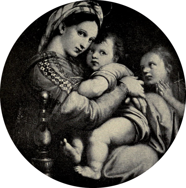 A Wanderer in Florence - The Madonna della Sedia. Raphael, in the Pitti (1912)