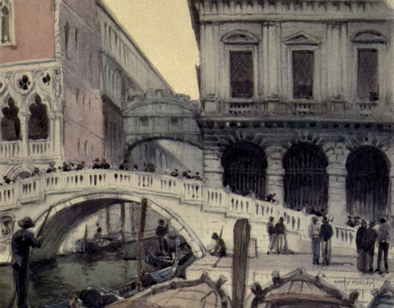 A Wanderer in Venice - The Ponte di Paglia and the Bridge of Sighs, with a corner of the Doges' Palace and the Prison  (1914)