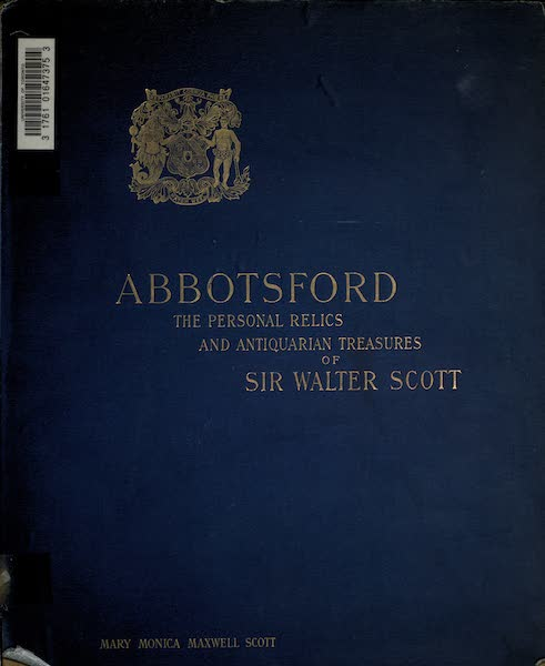 Abbotsford; The Personal Relics and Antiquarian Treasures of Sir Walter Scott - Front Cover (1893)