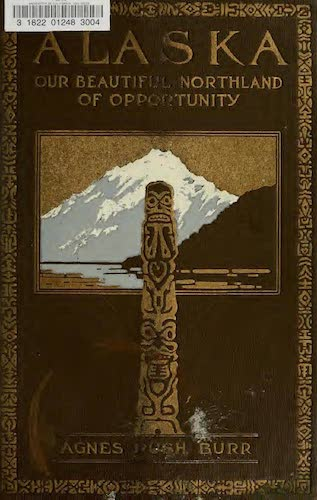 Chromolithography - Alaska, Our Beautiful Northland of Opportunity