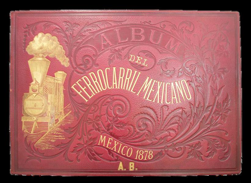 Album del Ferro-Carril Mexicano - Front Cover (1877)