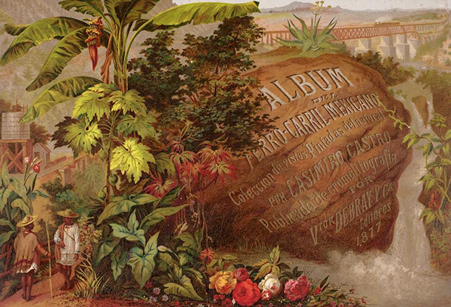 Album del Ferro-Carril Mexicano - Illustrated Title Page (1877)