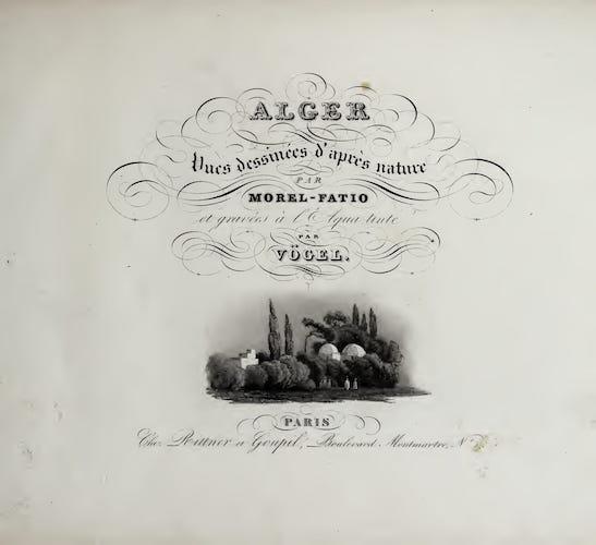 Alger : Vues Dessinées d'Après Nature (1840)