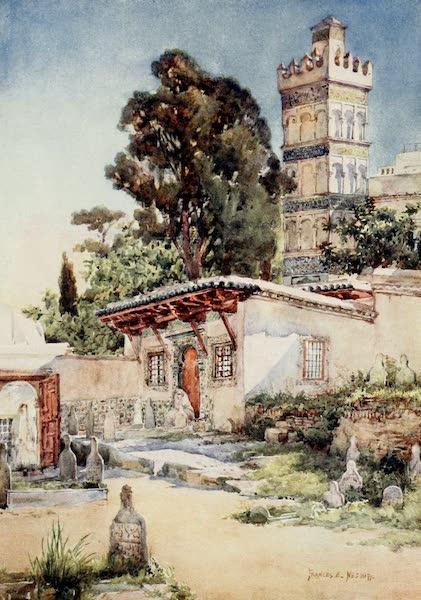 Algeria and Tunis, Painted and Described - Mosque of Sidi Abder Rahman, Algiers (1906)