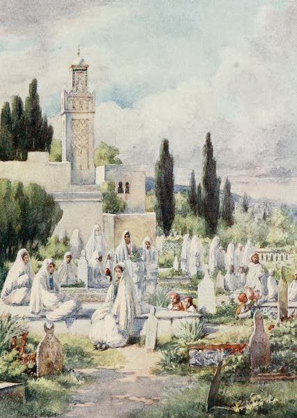 Algeria and Tunis, Painted and Described - Friday at the Cemetery, Algiers (1906)