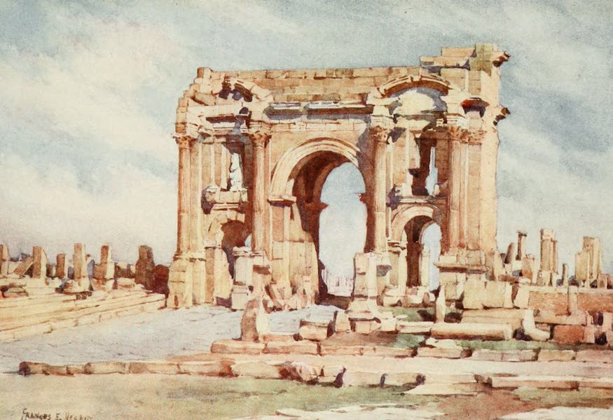 Algeria and Tunis, Painted and Described - The Arch of Trajan, Timgad (1906)