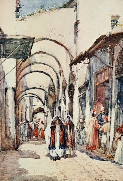 Algeria and Tunis, Painted and Described - A Street of Arches, Tunis (1906)