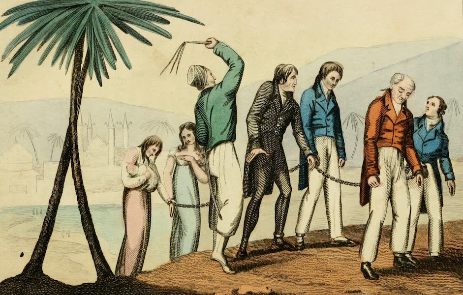 Algiers: Being a Complete Picture of the Barbary States - Christians in Slavery (1817)