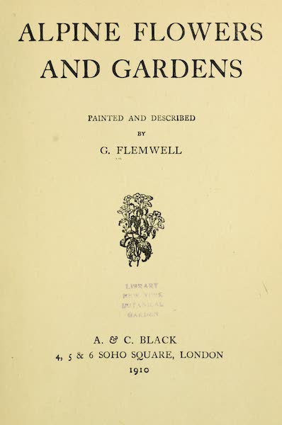 Alpine Flowers and Gardens, Painted and Described - Title Page (1910)
