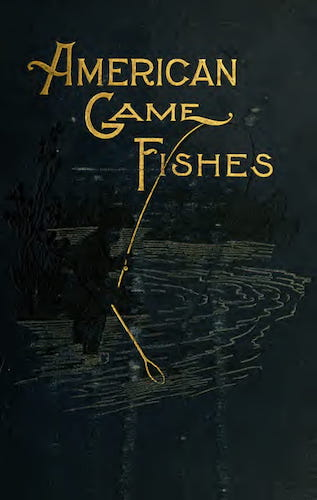 English - American Game Fishes