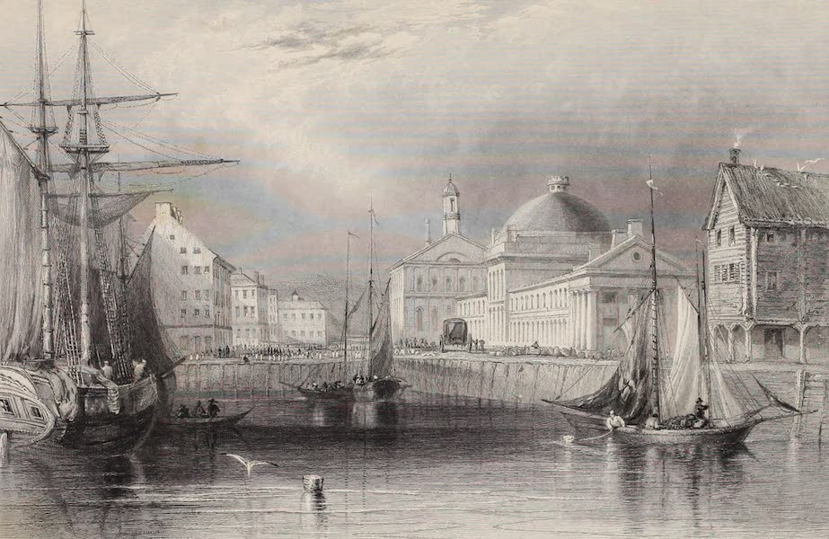 American Scenery Vol. II - Faneuil Hall, from the Water (1840)