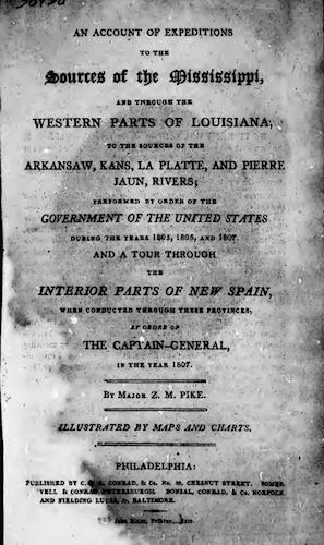 American Southwest - An Account of Expeditions to the Sources of the Mississippi