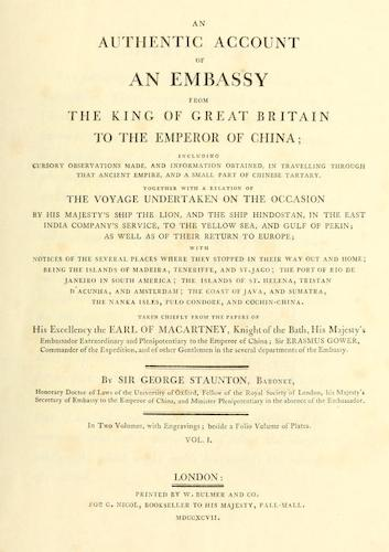 English - An Authentic Account of an Embassy from the King of Great Britain to the Emperor of China [Vol. 1: Text]