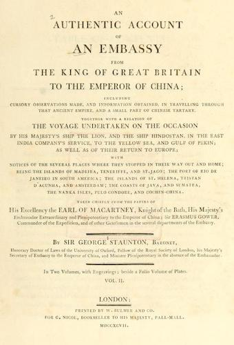 English - An Authentic Account of an Embassy from the King of Great Britain to the Emperor of China [Vol. 2: Text]