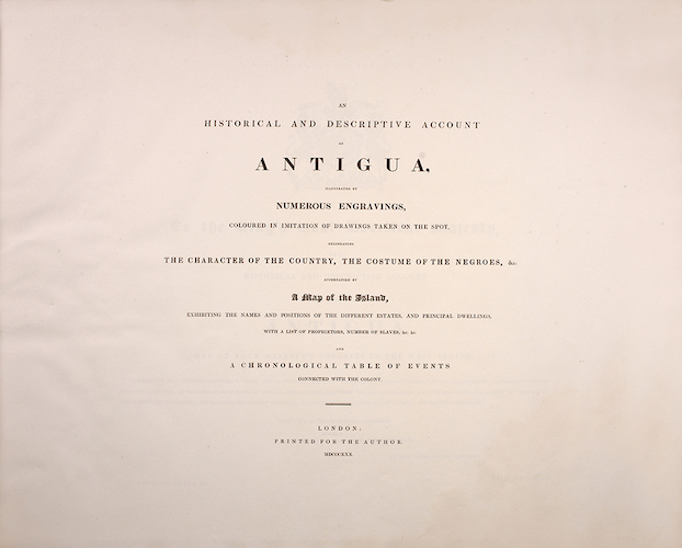 Aquatint & Lithography - An Historical and Descriptive Account of Antigua
