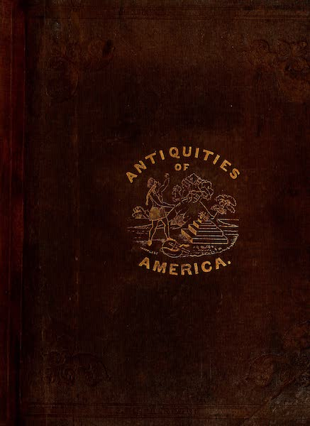 An Inquiry into the Origin of the Antiquities of America - Front Cover (1839)