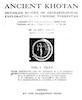 Ancient Khotan Vol. 1