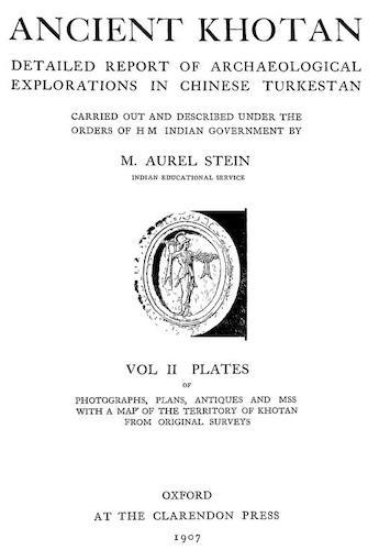 Ancient Khotan Vol. 2 (1907)