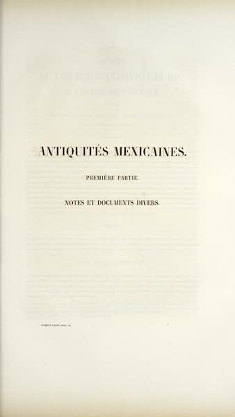 Antiquites Mexicaines - Notes et Documents Divers (1844)