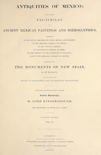 Antiquities of Mexico Vol. 2 (1831)
