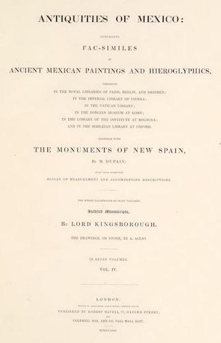 Antiquities of Mexico Vol. 4 (1831)
