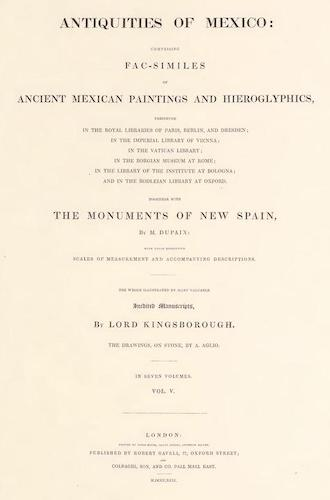Antiquities of Mexico Vol. 5 (1831)