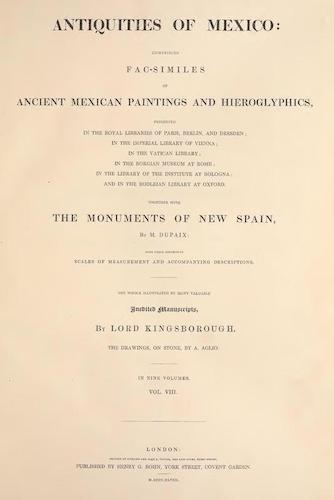 Antiquities of Mexico Vol. 8 (1848)