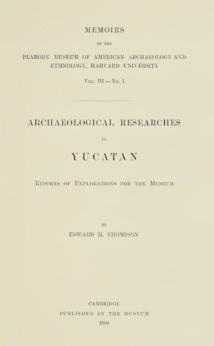 English - Archaeological Researches in Yucatan